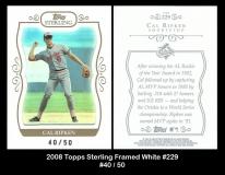 2008 Topps Sterling Framed White #229