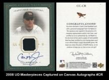 2008 UD Masterpieces Captured of Canvas Autographs #CR