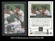 2008 UD Masterpieces Framed Black #92