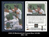 2008 UD Masterpieces Framed Blue 125 #92