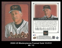 2008 UD Masterpieces Framed Gold 10 #101
