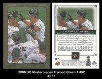 2008 UD Masterpieces Framed Green 1 #92