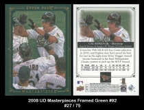 2008 UD Masterpieces Framed Green #92