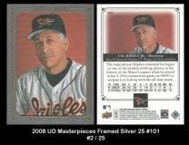 2008 UD Masterpieces Framed Silver 25 #101