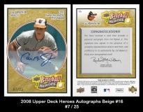 2008 Upper Deck Heroes Autographs Beige #16