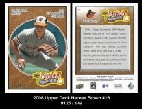 2008 Upper Deck Heroes Brown #16