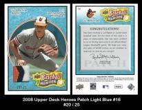 2008 Upper Deck Heroes Patch Light Blue #16