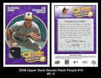 2008 Upper Deck Heroes Patch Purple #16