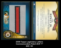 2009 Topps Legendary Letters Commemorative Patch #CR I