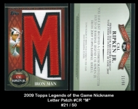 2009 Topps Legends of the Game Nickname Letter Patch #CR M