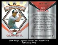 2009 Topps Legends Chrome Wal-Mart Cereal Refractors #PR9