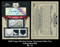 2009 Topps Sterling Career Chronicles Relic Five Autographs #29