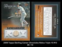 2009 Topps Sterling Career Chronicles Relics Triple 10 #10