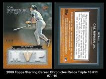 2009 Topps Sterling Career Chronicles Relics Triple 10 #11