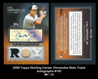 2009 Topps Sterling Career Chronicles Relics Triple Autographs #100