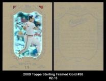 2009 Topps Sterling Framed Gold #38