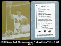 2009 Upper Deck 20th Anniversary Printing Plates Yellow #1571