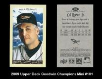 2009 Upper Deck Goodwin Champions Mini #101