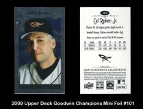 2009 Upper Deck Goodwin Champions Mini Foil #101