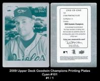 2009 Upper Deck Goodwin Champions Printing Plates Cyan #101