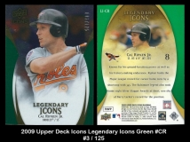 2009 Upper Deck Icons Legendary Icons Green #CR