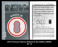 2010 Famous Fabrics Raised to the Rafters #NNO