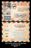 2010 Panini Century Air Mail Bats Autographs #3