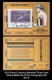 2010 Panini Century Baseball Three Cent Stamp Materials Prime Autographs #5