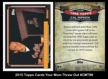 2010 Topps Cards Your Mom Threw Out #CMT99
