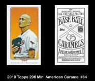 2010 Topps 206 Mini American Caramel #84