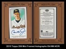 2010 Topps 206 Mini Framed Autographs Old Mill #CRI