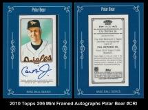 2010 Topps 206 Mini Framed Autographs Polar Bear #CRI