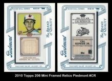 2010 Topps 206 Mini Framed Relics Piedmont #CR