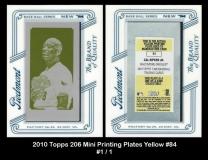 2010 Topps 206 Mini Printing Plates Yellow #84