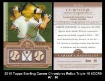 2010 Topps Sterling Career Chronicles Relics Triple 10 #CCR9