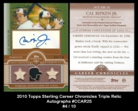 2010 Topps Sterling Career Chronicles Triple Relic Autographs #CCAR25