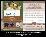 2010 Topps Sterling Career Chronicles Triple Relic Autographs #CCAR26