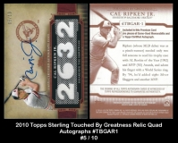 2010 Topps Sterling Touched By Greatness Relic Quad Autographs #TBGAR1