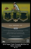 2010 Topps Triple Threads MLB Die Cut Relics Gold #CR
