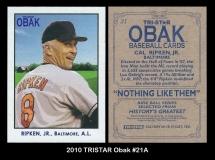 2010 TRISTAR Obak #21A