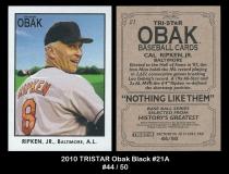 2010 TRISTAR Obak Black #21A