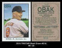 2010 TRISTAR Obak Green #21A