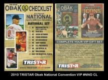 2010 TRISTAR Obak National Convention VIP #NNO CL