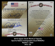 2010-Upper-Deck-World-of-Sports-Sports-Nation-Autograph-Dual-SNDRJ