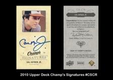 2010 Upper Deck Champ's Signtures #CSCR