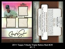 2011 Topps Tribute Triple Relics Red #CR