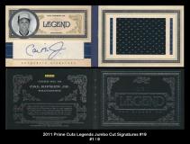2011 Prime Cuts Legends Jumbo Cut Signatures #19