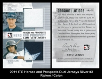 2011 ITG Heroes and Prospects Dual Jerseys Silver #3