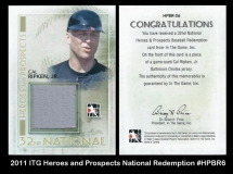 2011 ITG Heroes and Prospects National Redemption #HPBR6