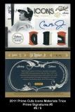 2011 Prime Cuts Icons Materials Trios Prime Signatures #5